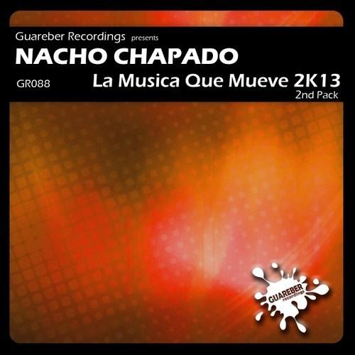 Nacho Chapado - La Musica Que Mueve (Karim Cato 2k13 Remix) OUT NOW !!