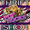 Thrift Shop (PopRocks Remix)