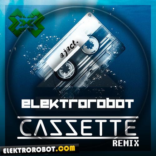 Cazzette - Weapon (Elektrorobot Bootleg) FREE DOWNLOAD!!