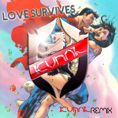 Love Survives (Kunal Remix)