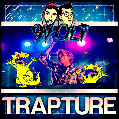 Trapture (9Volt Remix)