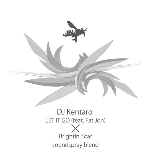 Brightin'Star-Let It Go(feat. Fat Jon)-(soundspray blend)-Yuta Sakai (soundspray)