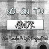 Alan Rosales Ft DjB - No Sin Tu Amor (OriginalMix)