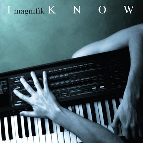 Magnifik - I Know