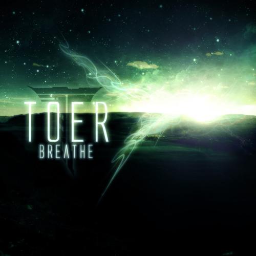 TOER - Breathe