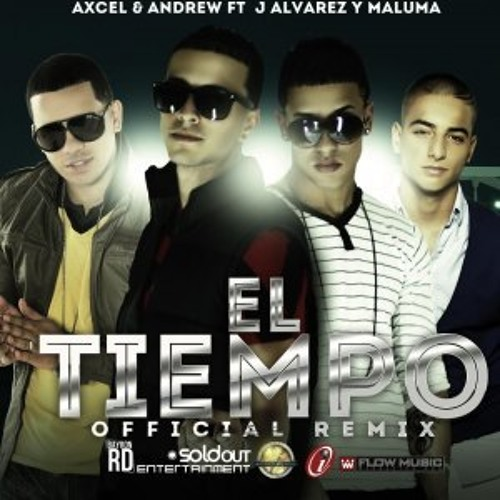 Axcel & Andrew Feat. J Alvarez & Maluma - El Tiempo (Prod.Dj Zhinitho)