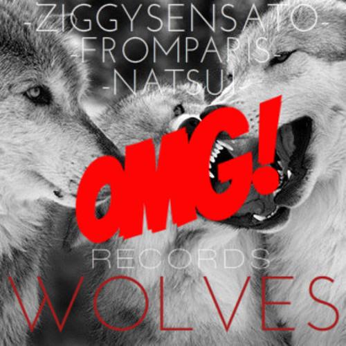 From Paris Ft Ziggy Sensato & Natsuj - Wolves (Preview)