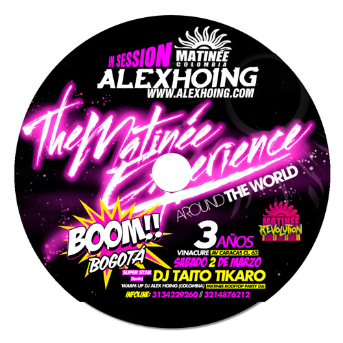 Alex Höing - Matinee Colombia 3 Años (Boom Sessions)