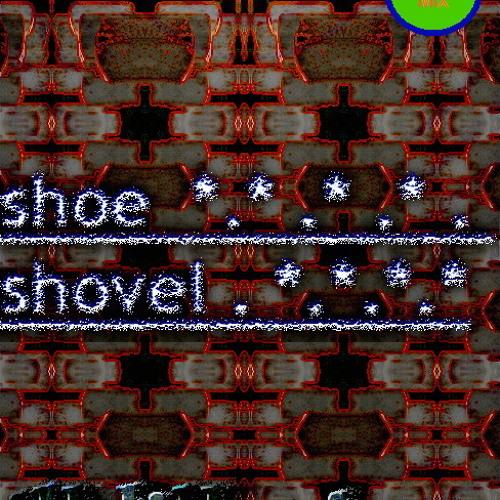 shoe shovel - illdillusions