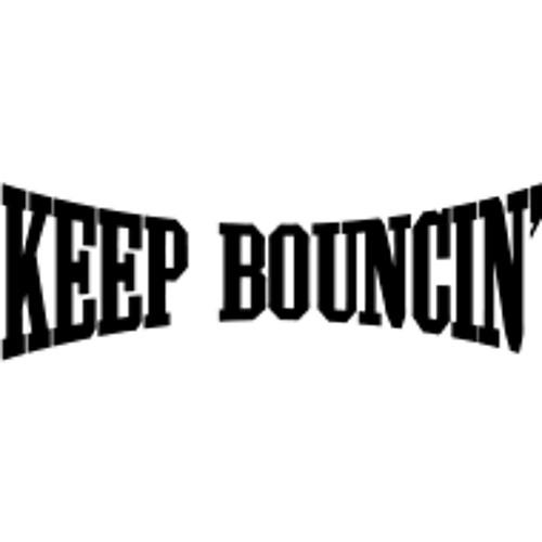 Keep Bouncin Freestyle