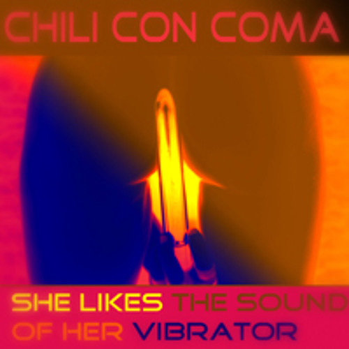 She Likes The Sound of Her Vibrator  ( now on Itunes and Co. )