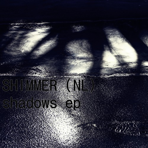 Shimmer (NL): She Is Watching You