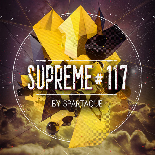 Supreme 117 with Spartaque