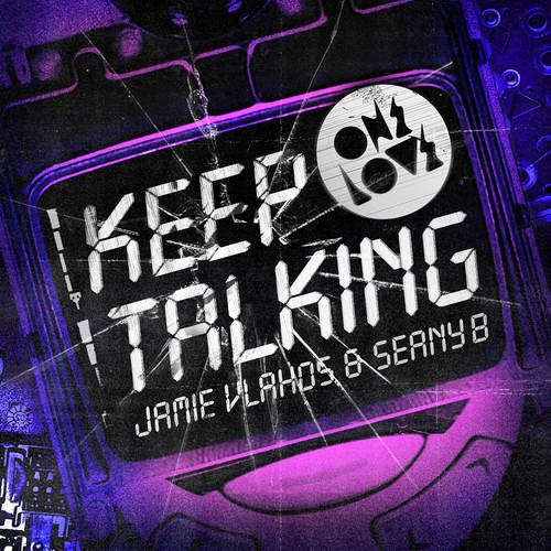 Jamie Vlahos Ft. Seany B - Keep Talking (Christian Revelino Remix)