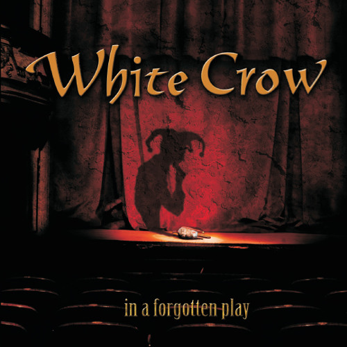 White Crow - Hear Me Calling(In a forgotten play)