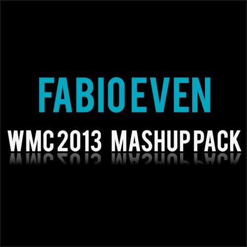 FABIO EVEN WMC 2013 MASHUP PACK - Preview