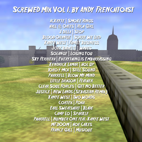 Screwed Mix Vol I. by Andy Frenchtoast
