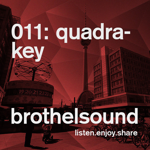 Quadrakey - Brothel Sound 011 Exclusive Podcast