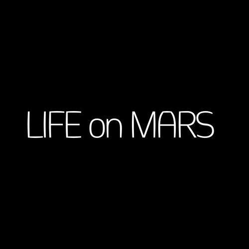 LIFE on MARS - Around This Town (Original) [PREVIEW]