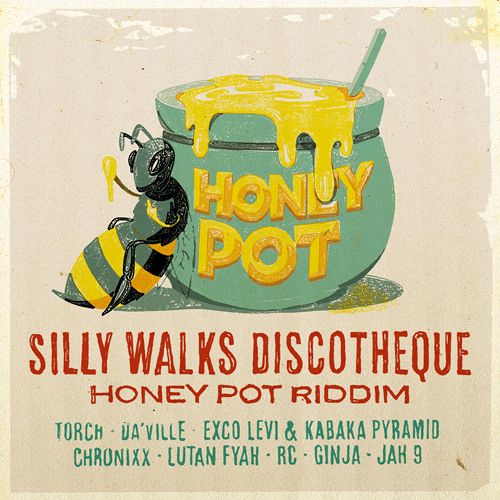 Honey Pot Riddim Megamix [Silly Walks Discotheque 2013]