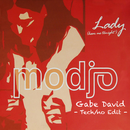 Modjo - Lady - Gabe David Tech/no Edit