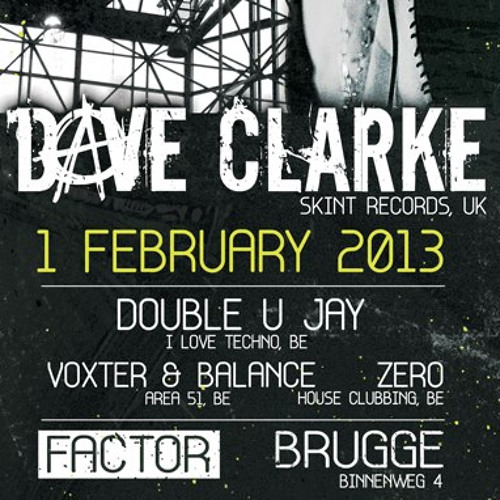 Live at Area 51 with Dave Clarke - 01-02-13 Bruges