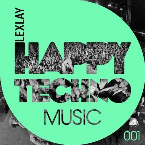 Lexlay - Yes I do (HappyTechno Music)