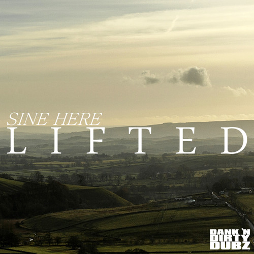 DANK014 - Sine Here - Lifted [OUT NOW ON BEATPORT!!!]