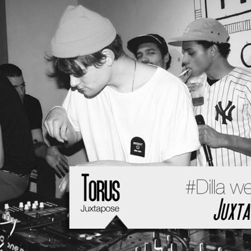 Juxtapose Dilla Tribute '13 TORUS