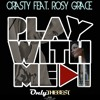 201# Crasty - Play With Me feat. Rosy Grace (Original Mix) [ Only the Best Record international ]