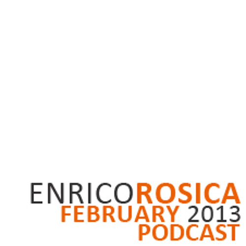 Enrico Rosica | Podcast February 2013