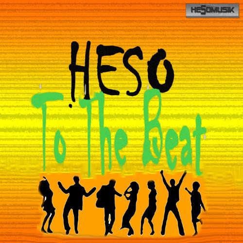 Heso - To The Beat (Radio Version)