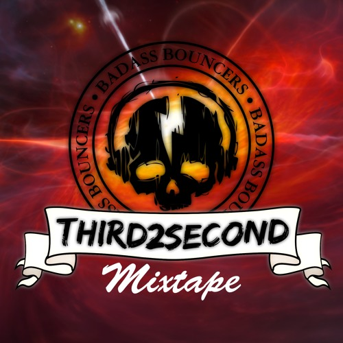 Badass Bouncers Present: Monthly Mixtape 1 by Third2second