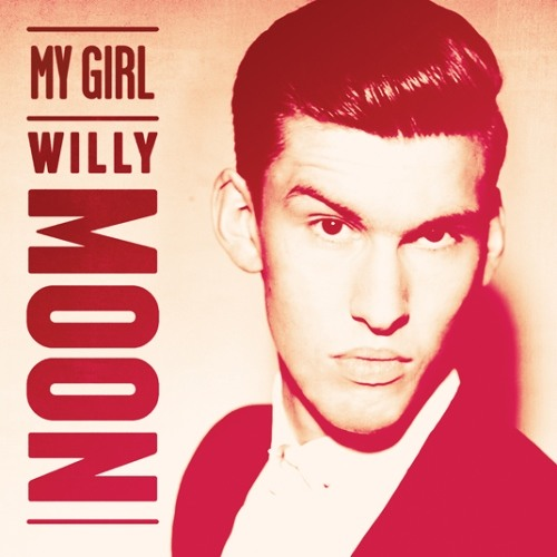Willy Moon - My Girl (Hostage Remix)
