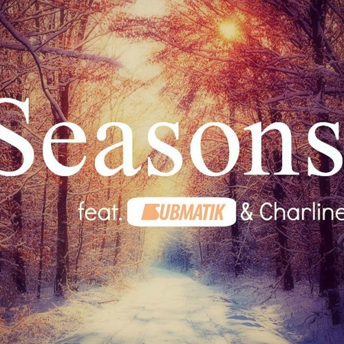 (FREE) Seasons (feat. Submatik & Charline)
