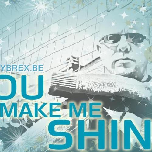 """Cybrex - You make me shine (From Album """"You make me shine"""" 2012-2015)"""