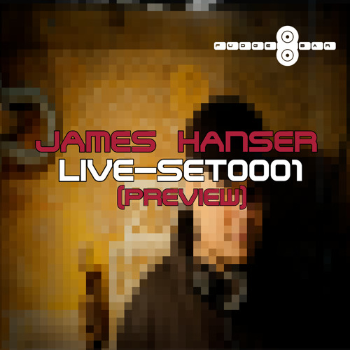 James Hanser - Liveset0001 (Preview) 100% James Hanser material