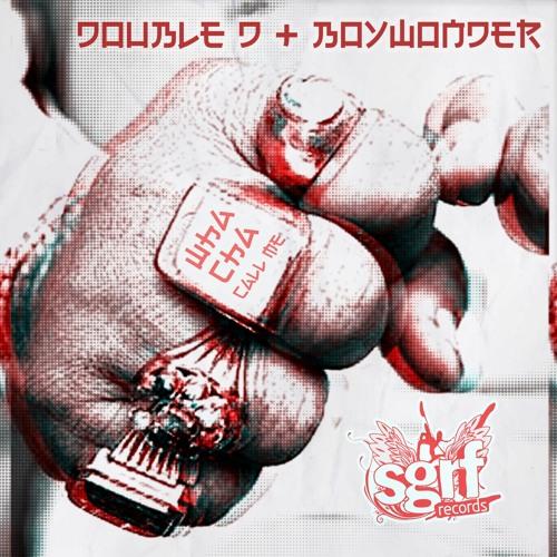 SGRF016 : Double D, BoyWonder - Wha Cha Call Me (Original Mix)