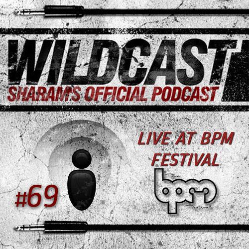 Sharam Wildcast 69 - Live at Kool Beach BPM Festival (Part 2)