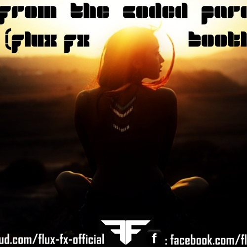Girl From The Coded Paradise (Flux Fx Mashup)