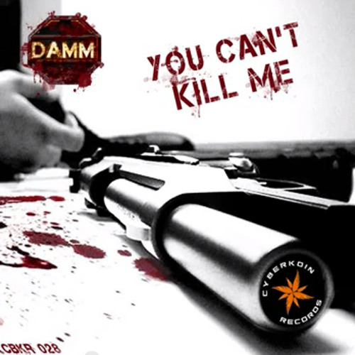 CBKR028 DaMM - You Can't Kill Me