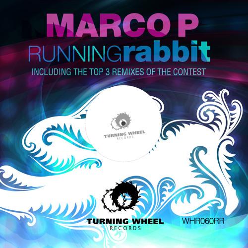 Marco P - Running Rabbit (Nicolas Zaro Remix)