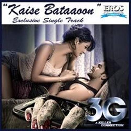 Kaise Bataaoon - K.K. feat Sonal Chauhan