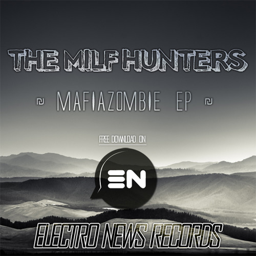 The Milf Hunters - Vulgaire • Free Download