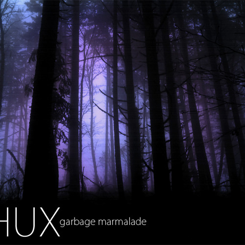 Shux - Garbage Marmalade (mixed)