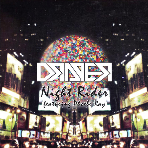 Night Rider by Draper ft. Phoebe Ray (Dub Scout Remix)
