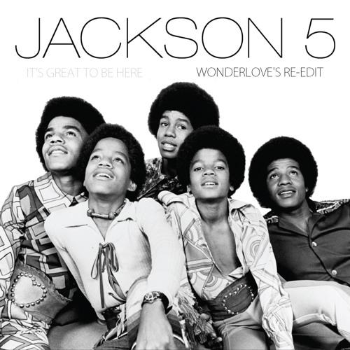 Jackson 5 - It's Great To Be Here • Wonderlove's Re-edit