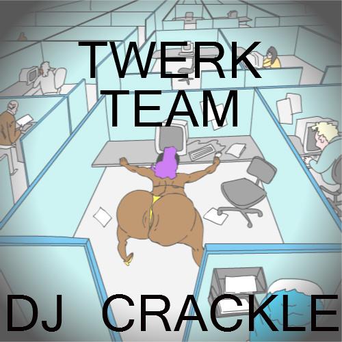 Twerk Team ft. The Dickbotts [free download]
