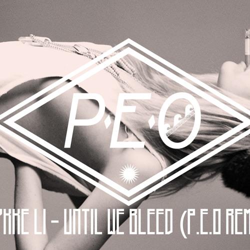 Lykke Li - Until We Bleed (P.e.o Remix)