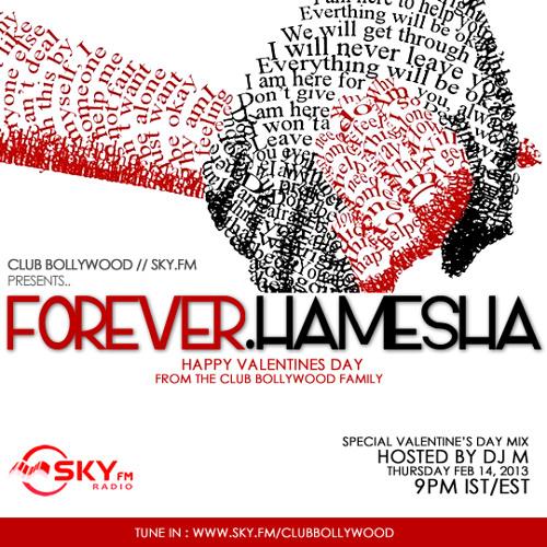 DJ M - Forever.Hamesha (Valentines Day Mix 2013)